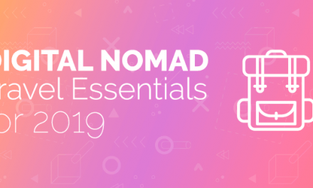 Digital Nomad Packing Essentials for 2019