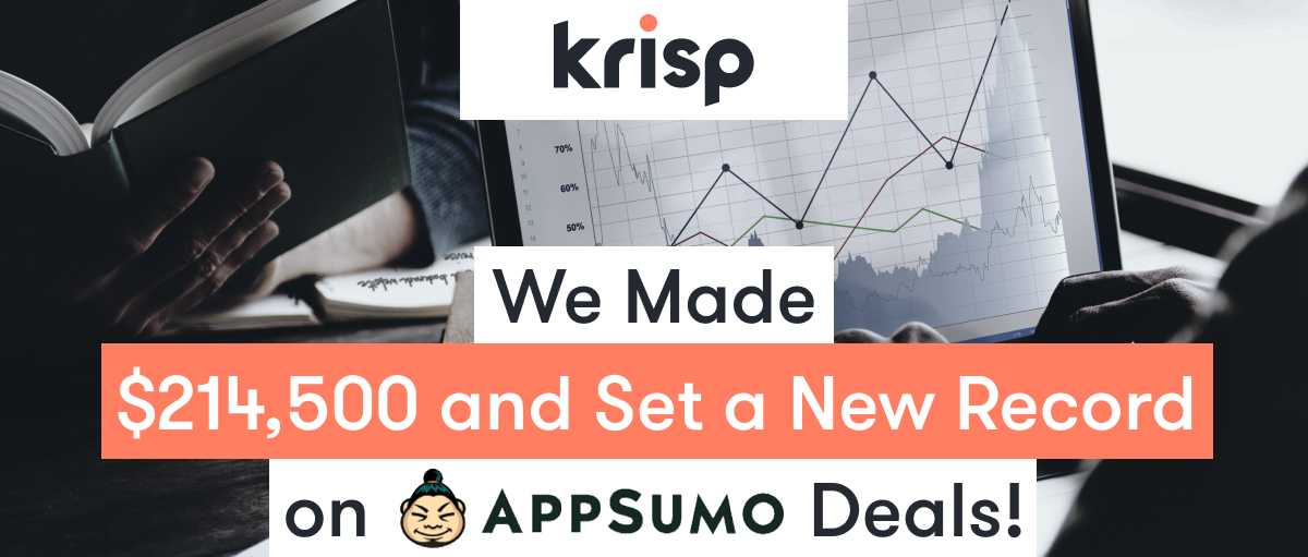 Krisp Hit an All-Time Record Launching on Appsumo!