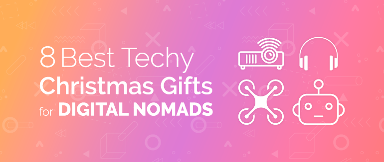 8 Best Techy Christmas Gifts for Digital Nomads