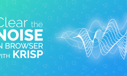 How to Clear Noise in Browser With Krisp