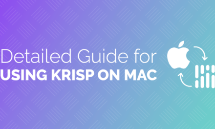 Detailed Guide for Using Krisp on Mac