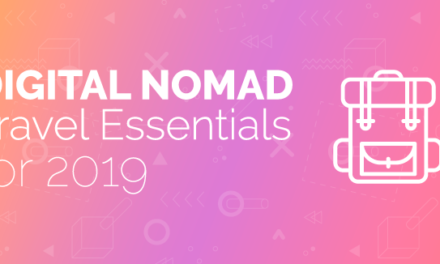 Digital Nomad Travel Essentials for 2019