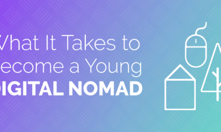 What It Takes to Become a Young Digital Nomad